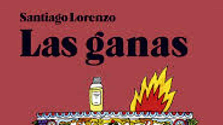 Portada de 'Las ganas', de Santiago Lorenzo