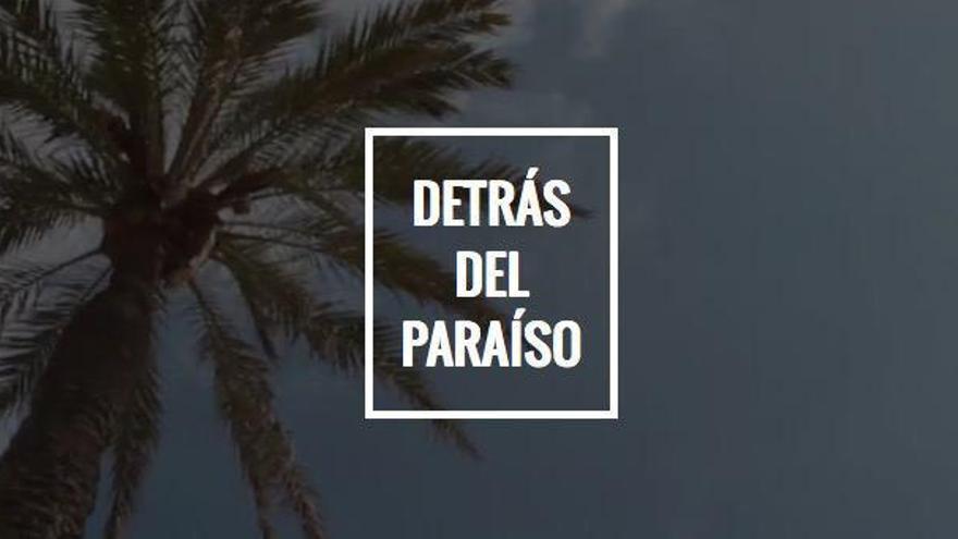 Detrás del Paraíso