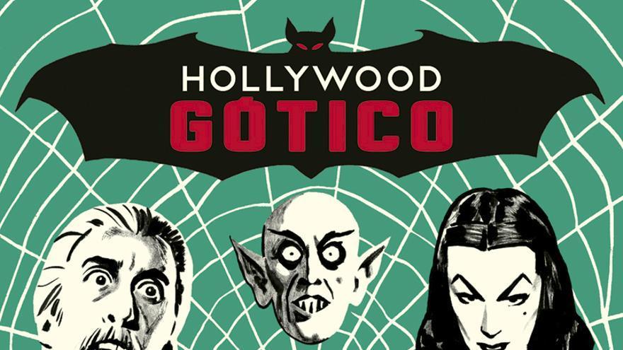Hollywood gótico: las mil caras del vampiro