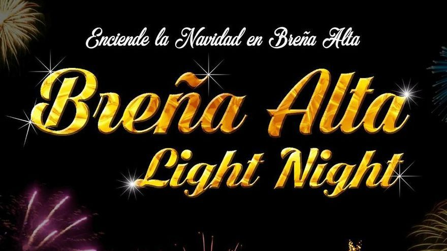 Cartel del espectáculo 'Breña Alta light night'.