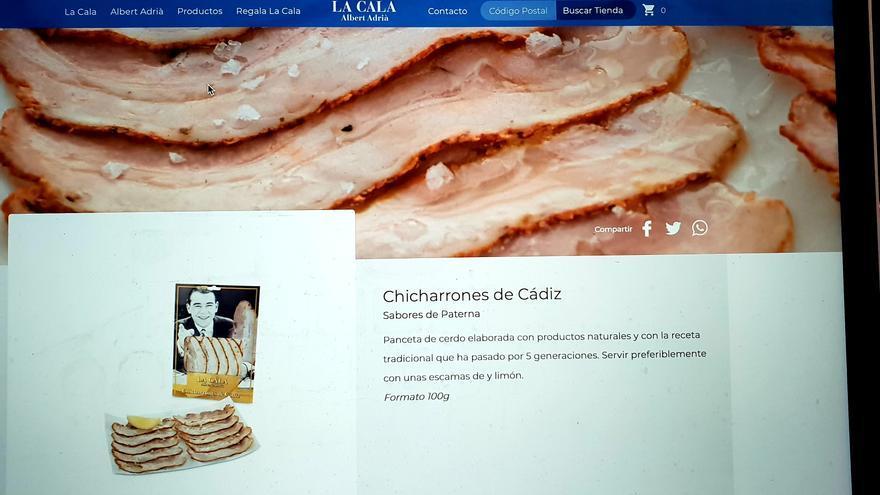Pantallazo de la web de la marca barcelonesa La Cala, de Adriá, donde comercializa los chicharrones de Sabores de Paterna