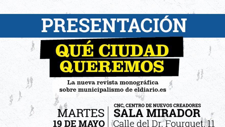 Cartel a4 Presentación Cuadernos Qué Ciudad Queremos