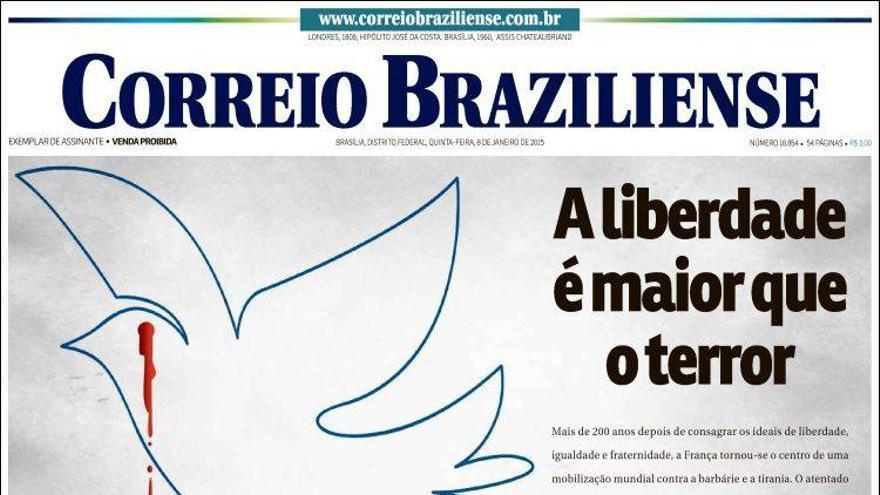 """""""La libertad es mayor que el terror"""" - Portada de 'Correio Braziliense'"""