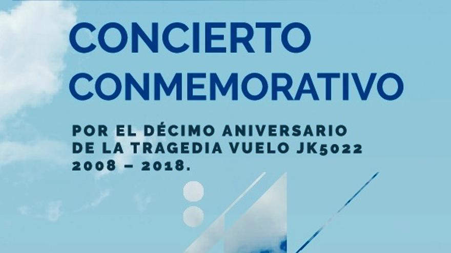 Concierto conmemorativo 10º Aniversario de la tragedia del vuelo JK5022
