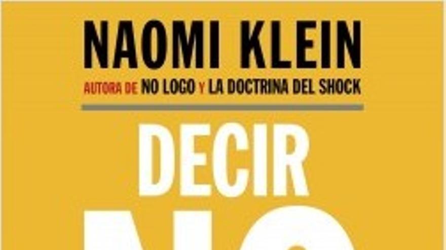 Decir no no basta, el último libro de Naomi Klein