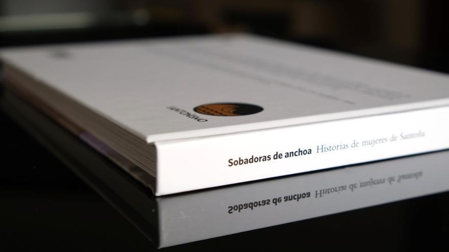 El libro 'Sobadoras de anchoa'