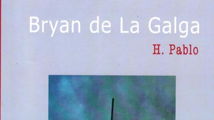 Bryan de La Galga.