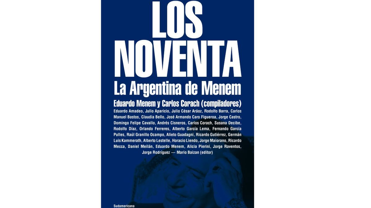 Los noventa, la Argentina de Menem