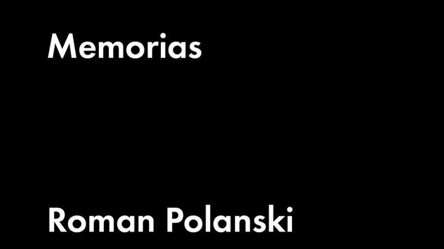 Memorias, de Roman Polanski