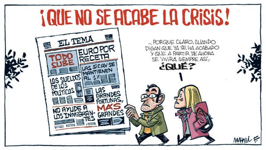 Que no se acabe la crisis