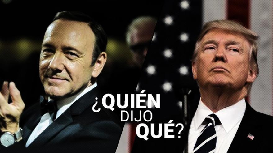 ¿Donald Trump o Frank Underwood?