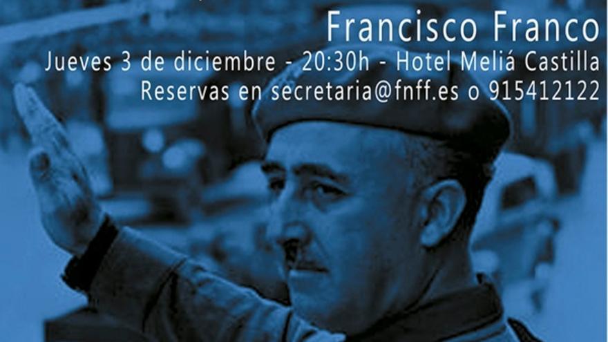 Cartel del homenaje a Franco organizado por la Fundación Nacional Francisco Franco en el Meliá Castilla