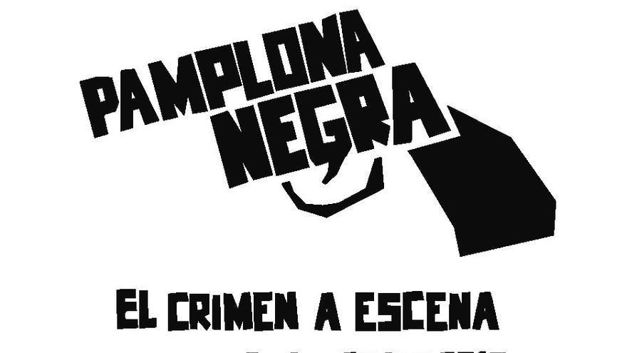 Cartel de la primera edición del festival 'Pamplona negra'.