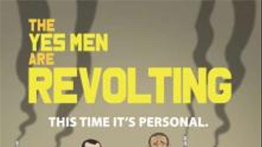 Cartel de The Yes Men are revolting