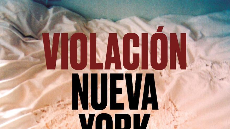 Portada del libro 'Violación Nueva York'