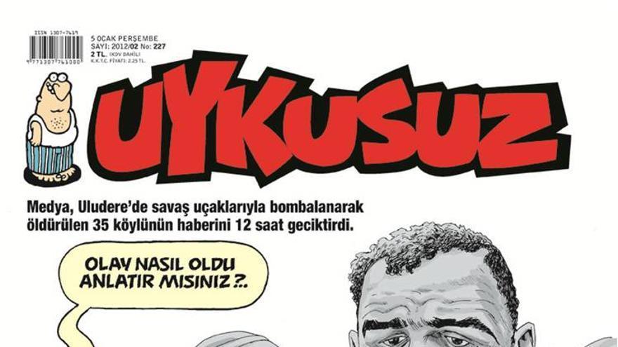"""Uykysuz: Los media tardaron 12 horas en informar sobre la muerte de 35 personas en Roboski/ """"¿Podría contar cómo pasó?"""""""