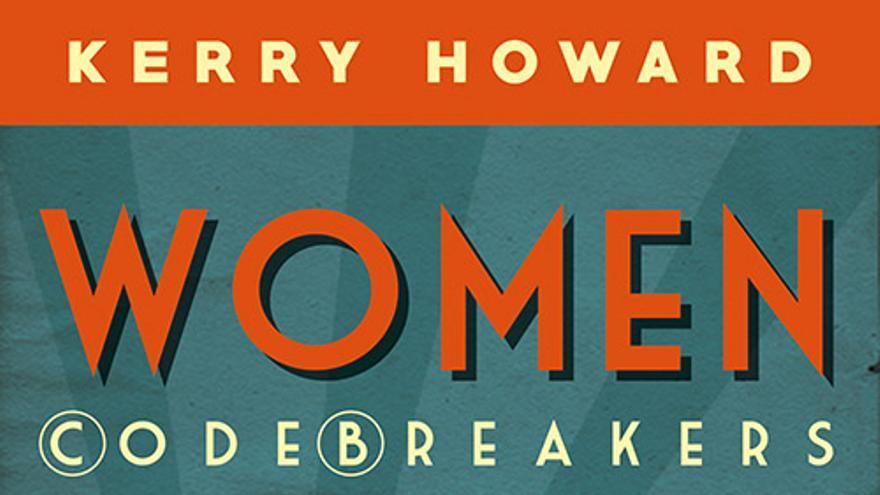El libro de Kerry Howard sobre Margaret Rock, Mavis Lever y Joan Clarke