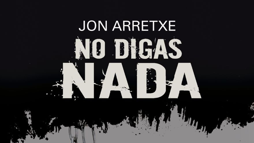 No digas nada, de Jon Arretxe (Erein)