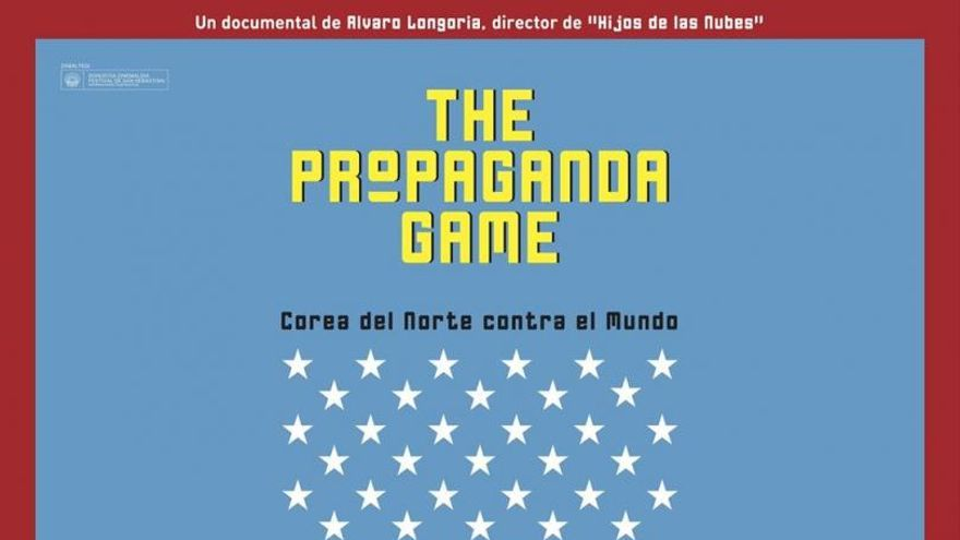 Cartel original del documental 'The propaganda Game'.