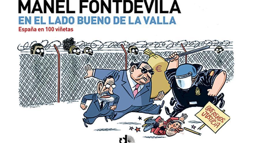 Portada del libro de Manel Fontdevila 'En el lado bueno de la valla' (eldiario.es Libros).