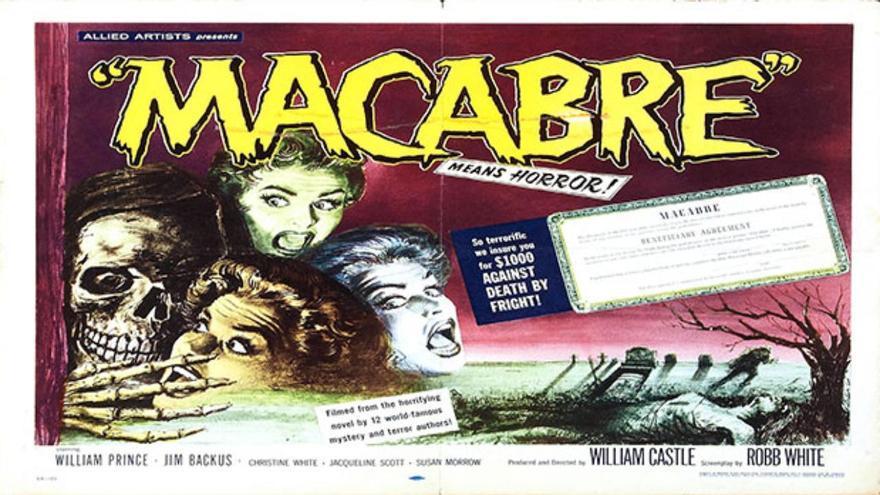 Cartel de la película 'Macabre', donde ofrecían 1.000 dólares si el espectador moría durante la proyección