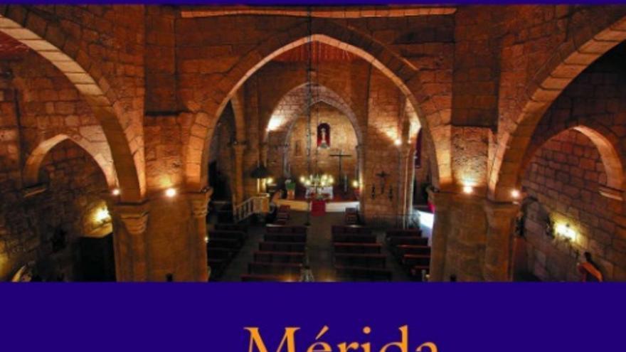 'La Guía Arqueológica de la Mérida Cristiana', que refleja la importancia de Augusta Emérita entre los siglos IV y VII