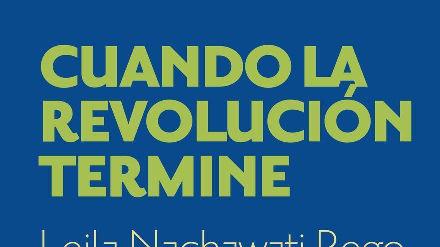 Cuando la revolución termine
