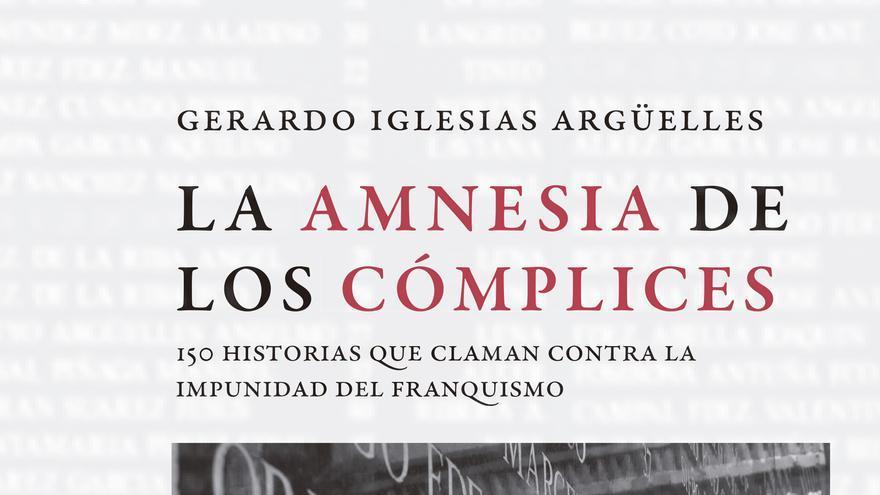 El último libro de Gerardo Iglesias recoge ciento cincuenta historias de víctimas del franquismo