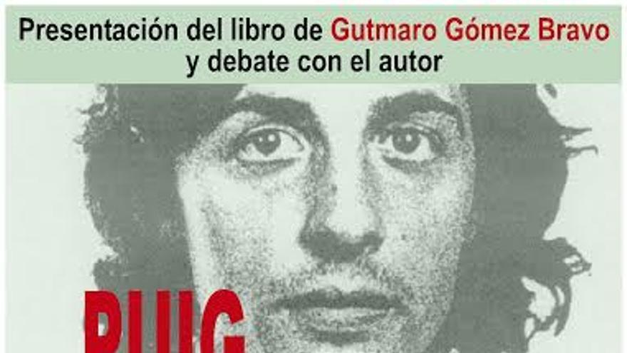 """Cartel de la presentación de 'Puig Antich: la transición inacabada"""", de Gutmaro Gómez Bravo"""