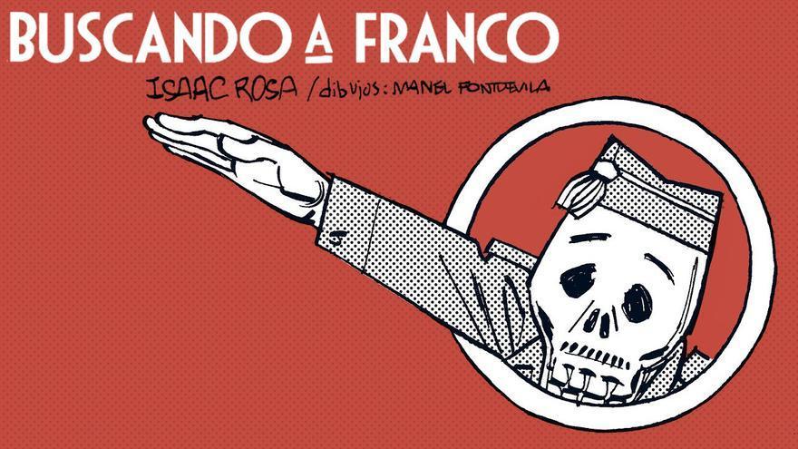 Buscando a Franco, la serie de eldiario.es