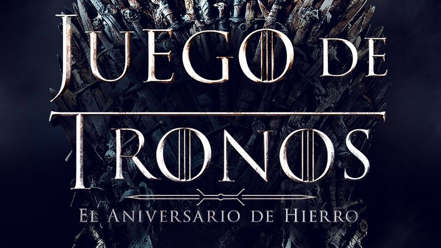 Póster del Aniversario de Hierro de 'Juego de tronos'