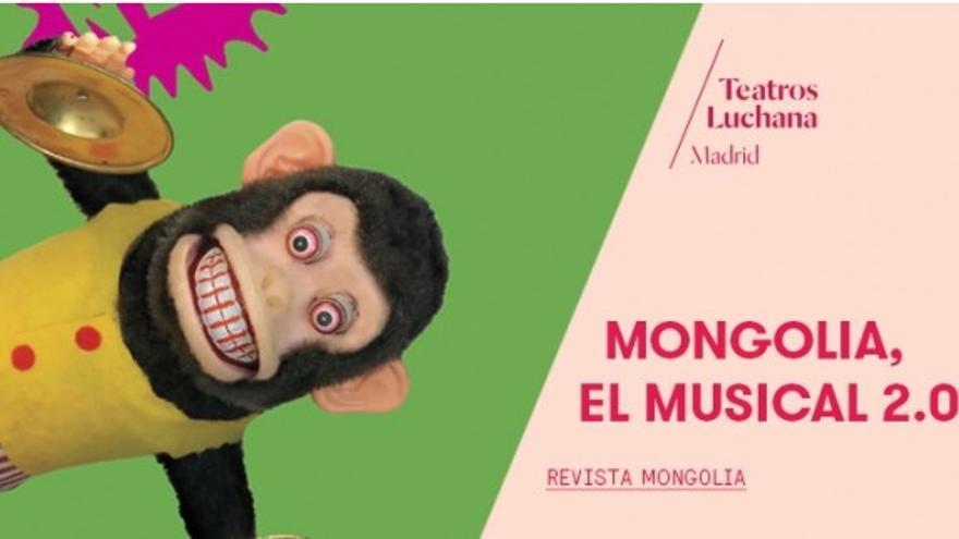 "Cartel ""Mongolia, el musical"" Teatros Luchana"