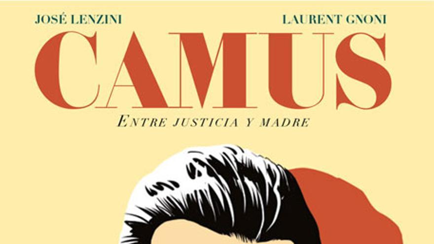 CAMUS. ENTRE JUSTICIA Y MADRE