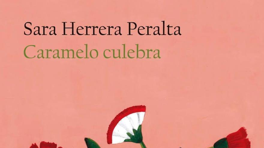 Portada de Caramelo Culebra (Sara Herrera Peralta)