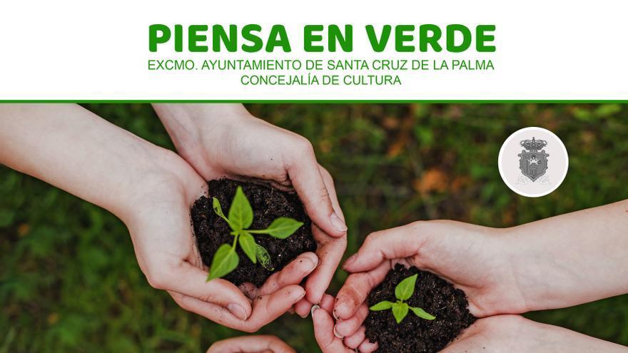 Cartel  del proyecto 'Piensa en verde' destinado a concienciar a los niños y niñas sobre la importancia de cuidar el planeta.