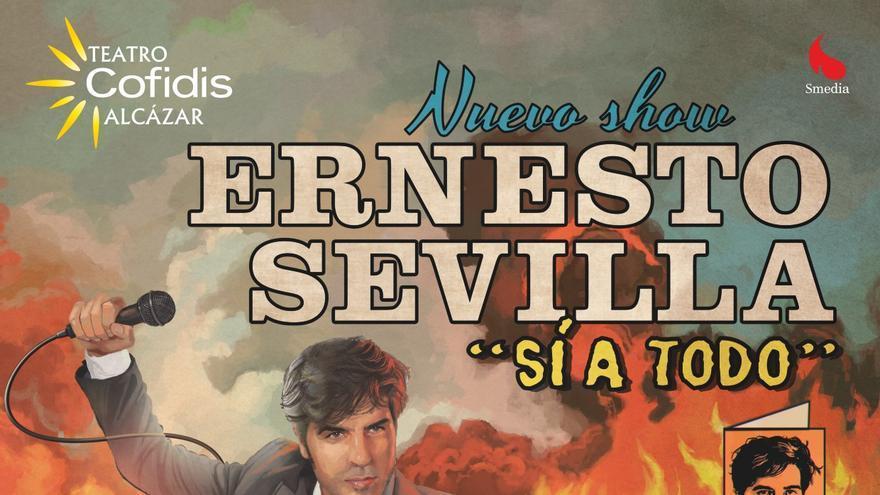 Ernesto Sevilla y su espectáculo 'Sí a todo'