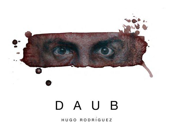 Exposición DAUB, de Hugo Rodríguez