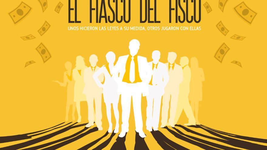 El cartel promocional del #fiascodelfisco