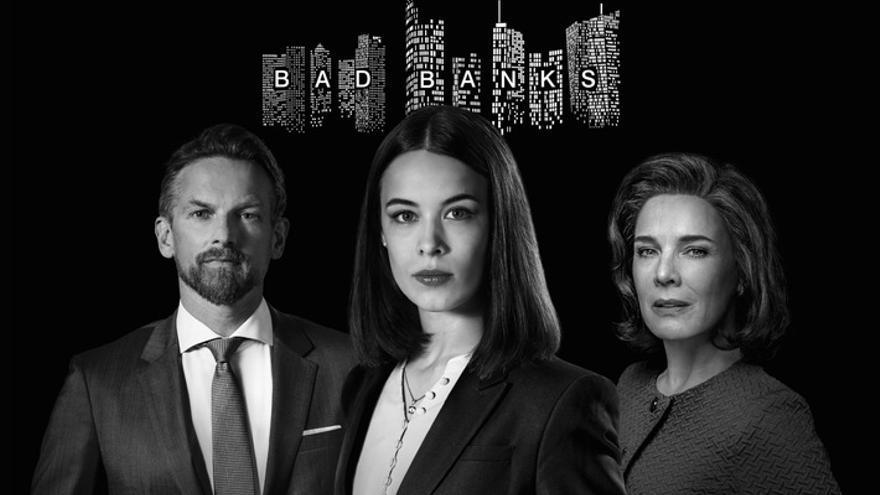'Bad Banks': el retrato más salvaje y sin cortapisa de las grandes entidades financieras