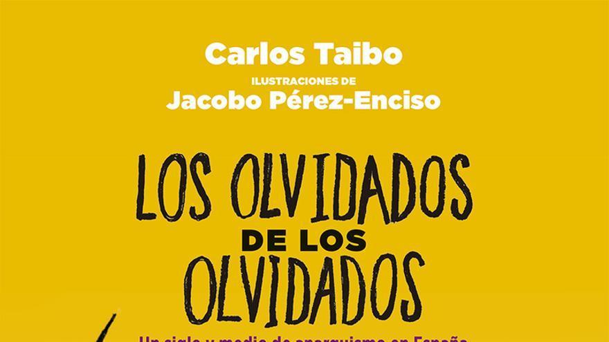 'Los olvidados de los olvidados', el nuevo libro de Carlos Taibo.