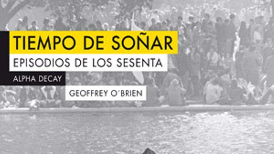 """Geoffrey O'Brien: """"La sociedad de los sesenta hizo de la juventud un fetiche"""""""
