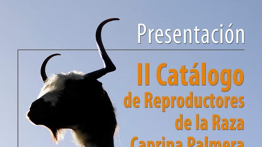 Cartel del acto de presentación del nuevo Catálogo de Reproductores de la Raza Caprina Palmera.