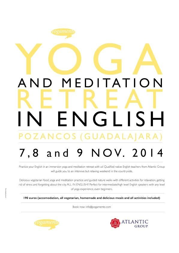 YOGA AND MEDITATION RETREAT IN ENGLISH 7,8,9 NOVEMBER 2014