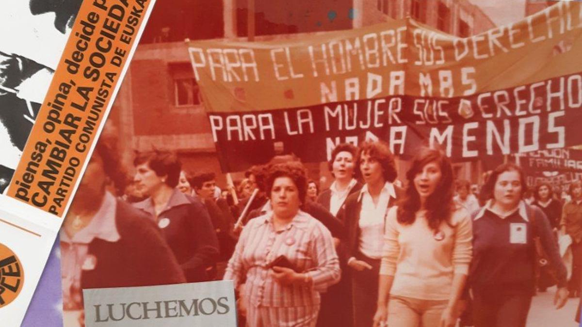 """""""Para el hombre sus derechos nada más, para la mujer sus derechos nada menos"""" en una pancarta a favor de los derechos de la mujer en los 70 en Euskadi"""