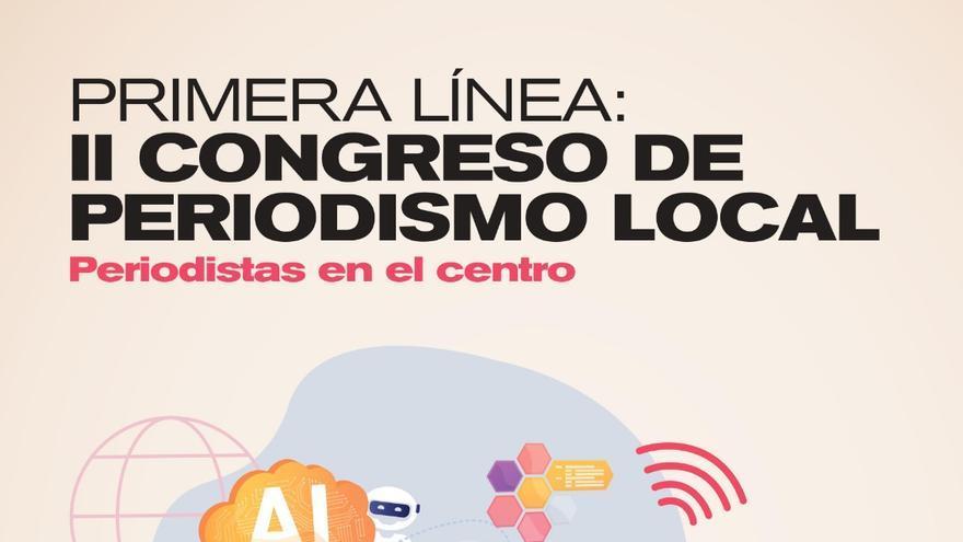 Cartel Congreso de Periodismo Local.