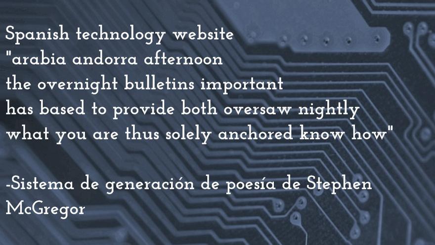 Con el título 'web de tecnología española', el sistema de McGregor ha creado este poema