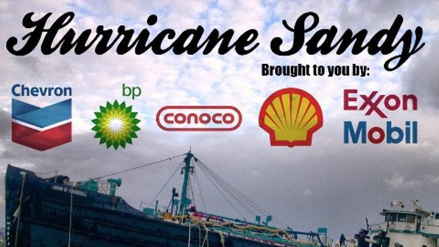 El huracán Sandy, cortesía de las petroleras