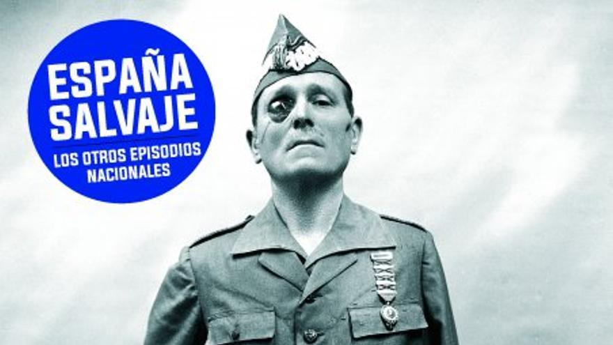 Portada 'España salvaje', con José Millán-Astray