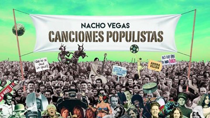 Canciones populistas, de Nacho Vegas