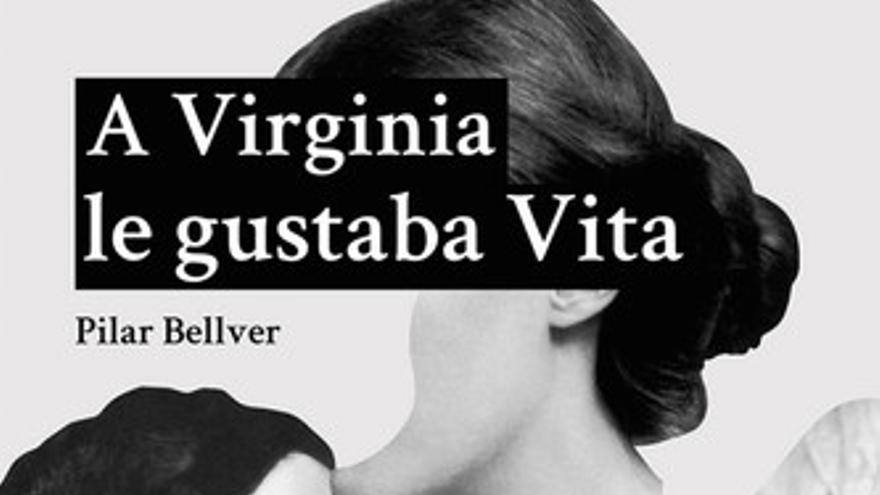 Portada 'A Virginia le gustaba Vita'
